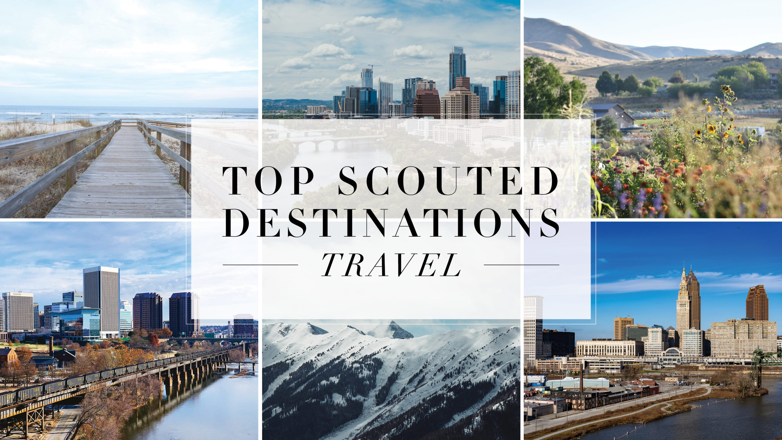 Top Scouted Destinations