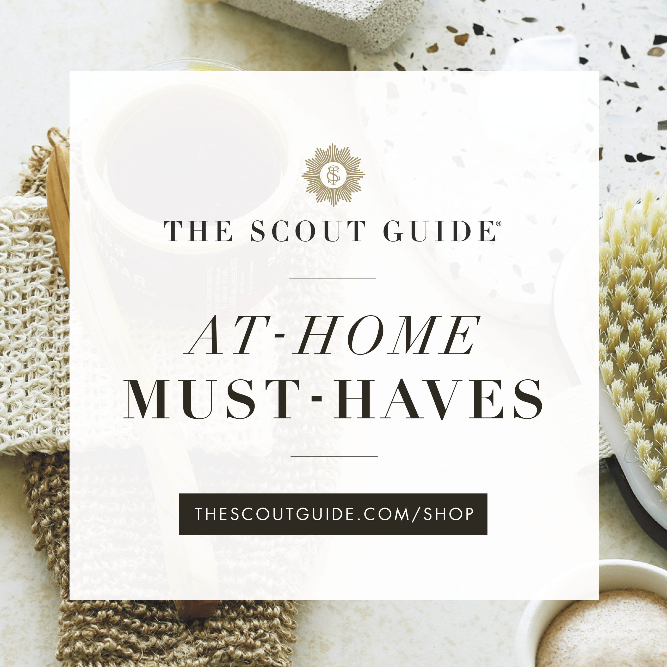 At-Home Must-Haves